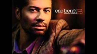 Sometimes I Cry - Eric Benet