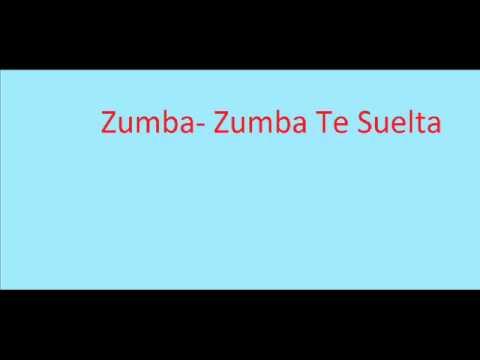 Zumba- Zumba Te Suelta