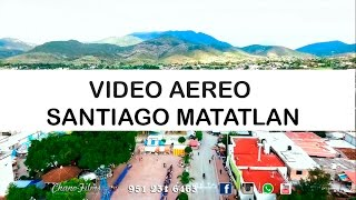Video Aereo Santiago Matatlan. Chano Films