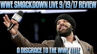 WWE Smackdown Live 9/19/17 Full Show Review: JINDER MAHAL CONTINUES TO DISGRACE THE WWE TITLE