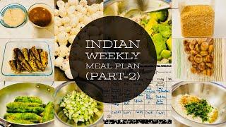 Very Realistic Indian Weekly Meal+Menu Planning(Part-2)~Indian Weekly Meal Plan for Busy Moms~Indian