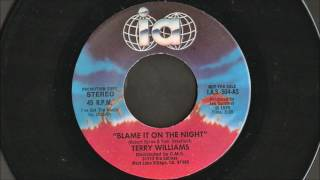 Terry Williams - Blame It On The Night