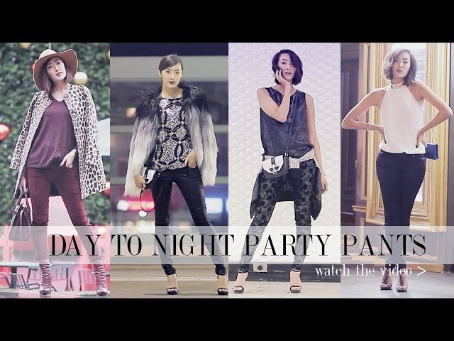 Day To Night- Party Outfits