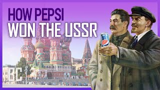 How Pepsi Won the USSR ... And Then Almost Lost Everything