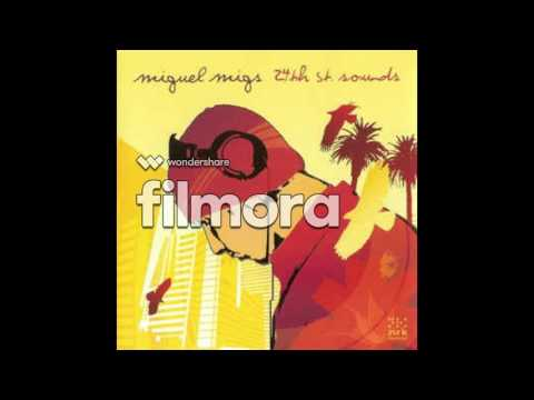 Miguel Migs 24th St Sounds: Fred Everything Feat Roy Davis Jr - Next To Me Vocal Dub