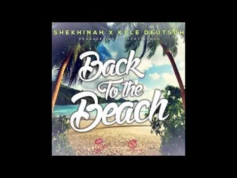 Shekhinah x Kyle Deustch - Back To The Beach prod by Sketchy Bongo