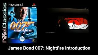 James Bond 007: Nightfire Introduction