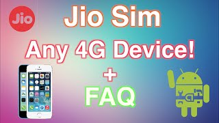 How To Get Jio Sim For any 4G Device + All Your Questions answered!