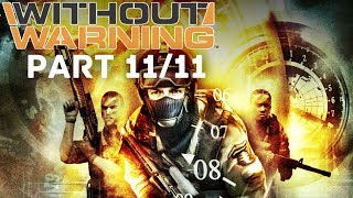 Without Warning Full Game (PART 11/11)(HD)