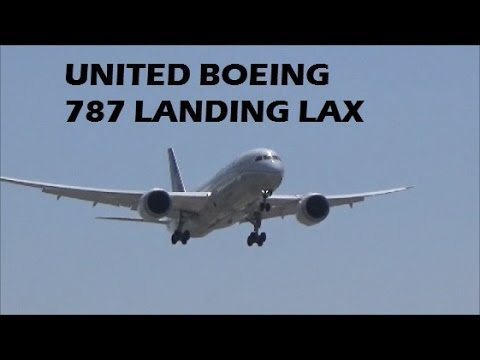 United Airlines Boeing 787-8 Dreamliner Landing at LAX Los Angeles International Airport