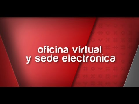 Oficina Virtual y Sede Electrónica.