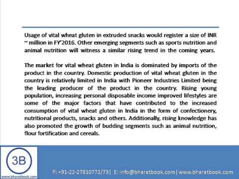 Bharat Book Presents : India Vital Wheat Gluten Market Outlook to 2018