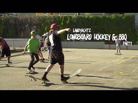 Landyachtz Longboard Hockey & BBQ.