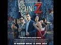 REUNI Z Full Movie Trailer Full HD   12 April 2018