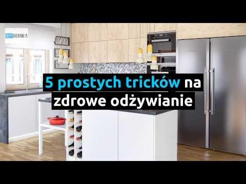 5 Prostych Tricków Na Zdrowe Odżywianie | Okapykuchenne.pl