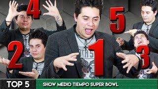 TOP 5: Shows de Medio Tiempo Super Bowl