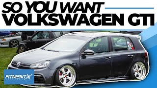 So You Want a Volkswagen GTI