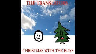 The Translators - Christmas With the Boys (Full Album)