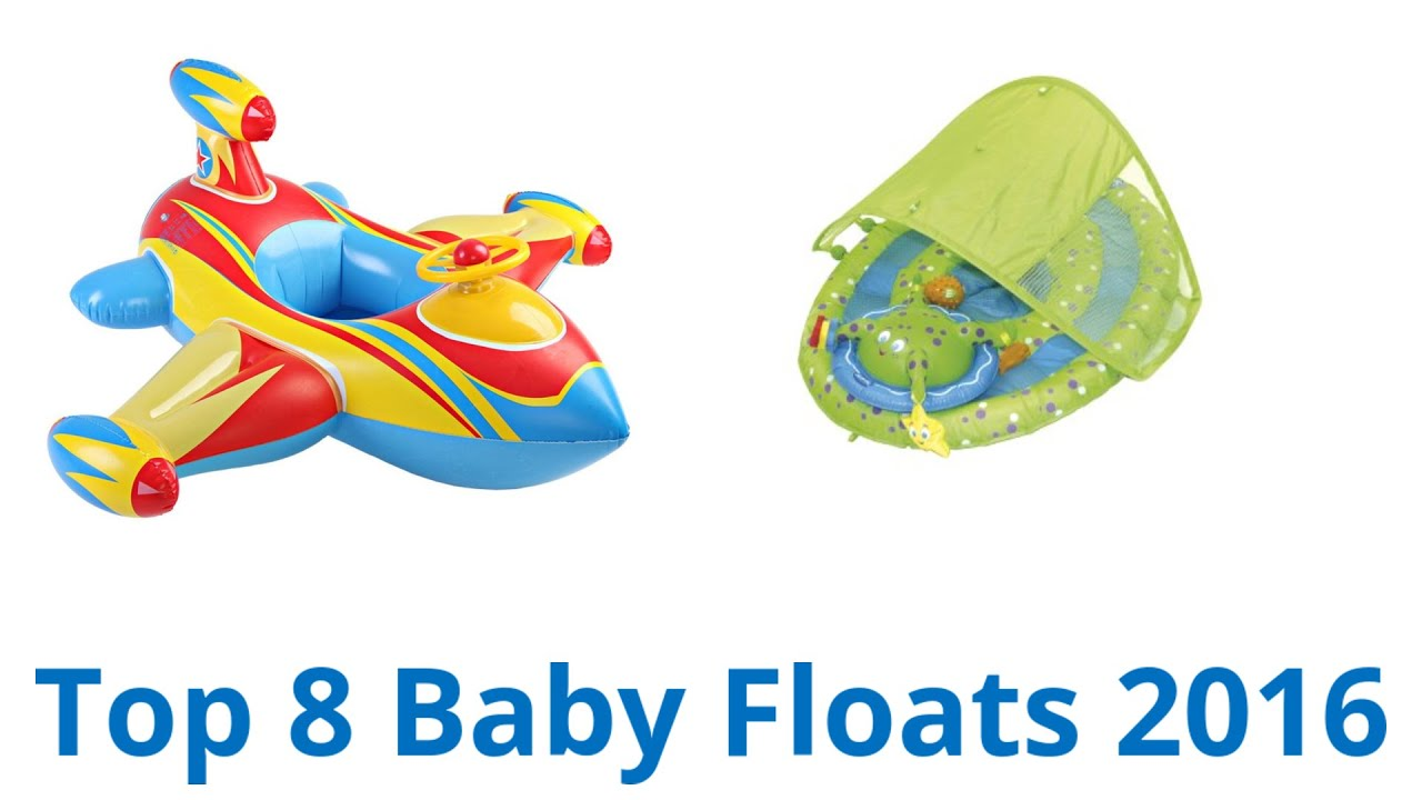 8 Best Baby Floats 2016