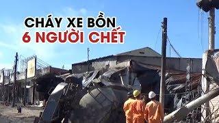 Danh tính 6 nạn nhân chết trong vụ cháy xe bồn ở Bình Phước