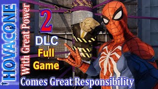 With Great Power, Comes Great Responsibility | SPIDER MAN | DLC 2 | Gameplay Walkthrough PS4