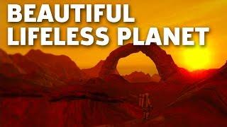 The Beautiful World of Lifeless Planet