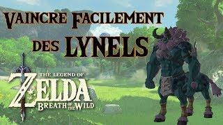 Vaincre facilement les Lynels sur Zelda BOTW