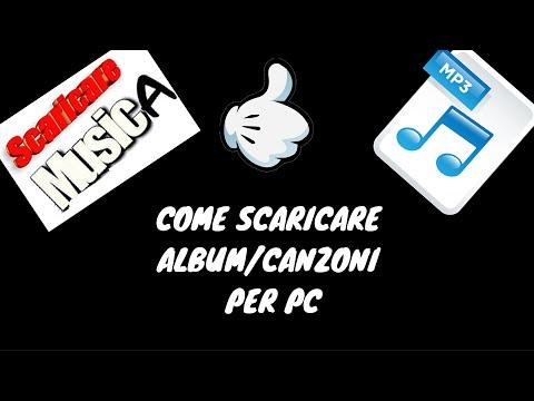 COME SCARICARE ALBUM/CANZONI PER PC