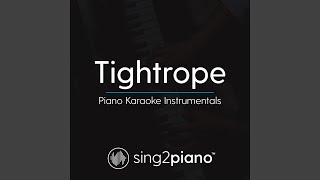 Tightrope Lower Key Originally Performed By Michelle Williams From 34 The Greatest Showman 34