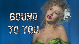 Christina Aguilera - Bound To You [Sub Español]