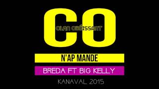 Clan Obeissant Kanaval 2015 - Nap Mande