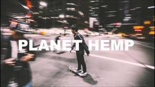 Watch Planet Hemp Seus Amigos video