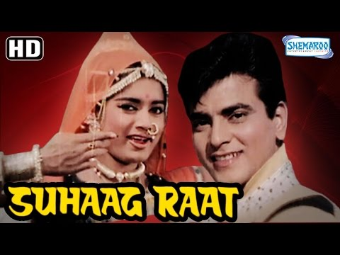 Suhaag Raat {HD} Jeetendra - Rajshree - Sulochana Latkar - Mehmood Hindi Movie (With Eng Subtitles) thumbnail