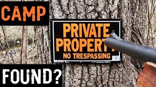 Trespassers On My Land - Booby Trapped Treestand, Camp Found