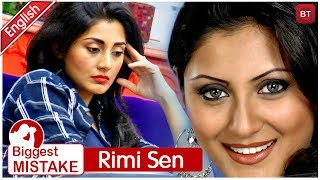 Rimi Sen | BIGGEST MISTAKE OF MY LIFE | I Wish I Wouldn't Have Done This