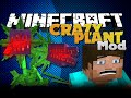Minecraft Mods - CRAZY PLANT MOD - PLANT THAT WILL EAT YOUR FACE
