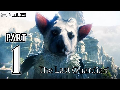 The Last Guardian Walkthrough PART 1 (PS4 Pro) No Commentary Gameplay @ 1080p HD ✔