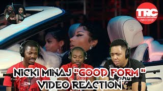 "Nicki Minaj feat. Lil Wayne ""Good Form"" Music Video Reaction"
