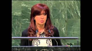 SPEECH OF THE PRESIDENT CRISTINA FERNÁNDEZ DURING THE UNITED NATIONS GENERAL ASSEMBLY, NEW YORK, USA