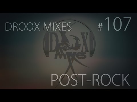 Post-Rock Mix | October 2014 [HD/FREE DL] #107