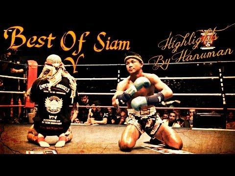 """Best Of Siam 5"" Muay Thai Highlights by Hanuman"