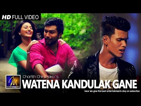 Watena Kandulak Gane - Charith Chinthaka | Official Music Video | MEntertainments