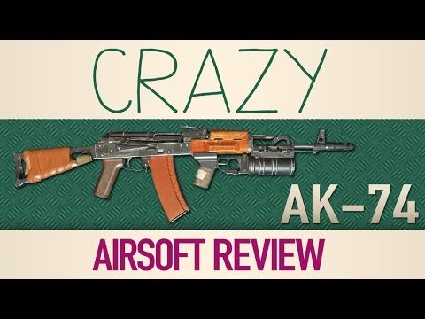 Crazy Airsoft Review AK-74