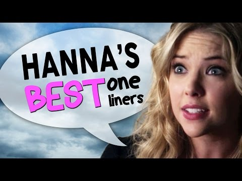 Hanna's Best One Liners From Pretty Little Liars video
