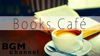 Books Cafe - Reading Music to Concentrate jazz & Bossa Nova