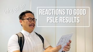 Reactions To Good PSLE Results