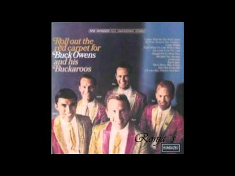 Buck Owens - Gonna Roll Out The Red Carpet