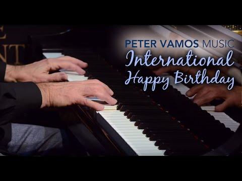 International Happy Birthday Song - Piano Music Medley