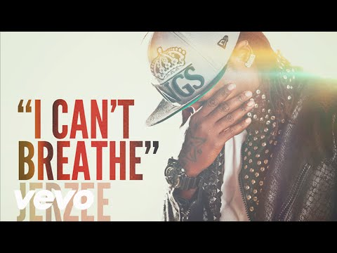 Jerzee - I Cant Breathe