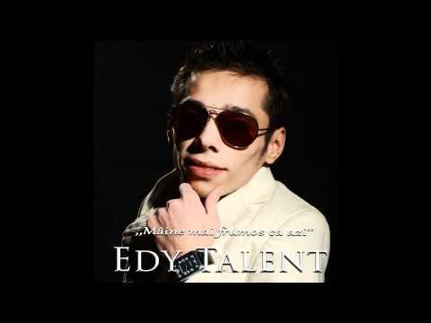 Edy Talent - Asta e fitza de chef